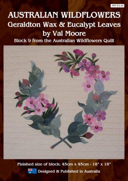 Australian Wildflowers Pattern 9: Geraldton Wax & Eucalypt Leaves (by Val Moore)