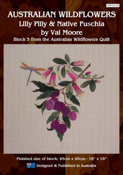 Australian Wildflowers Pattern 5: Lilly Pilly and Native Fuschia (by Val Moore)
