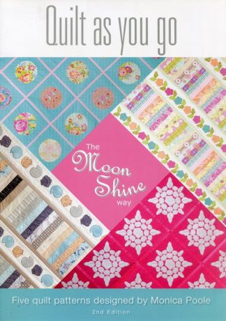 "Quilt as you go ""The Moonshine Way"" (Book)"
