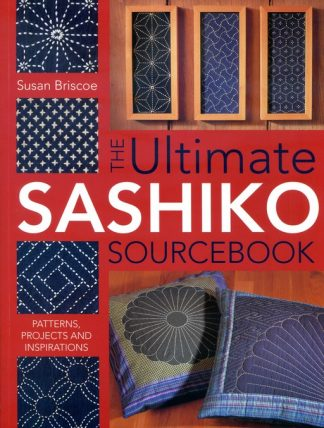 The Ultimate Sashiko Sourcebook ISBN-0-7153-1847-0