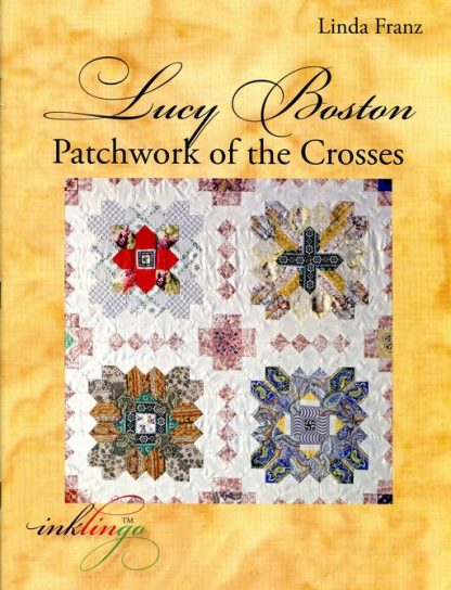 Lucy Boston Patchwork of the Crosses by Linda Franz