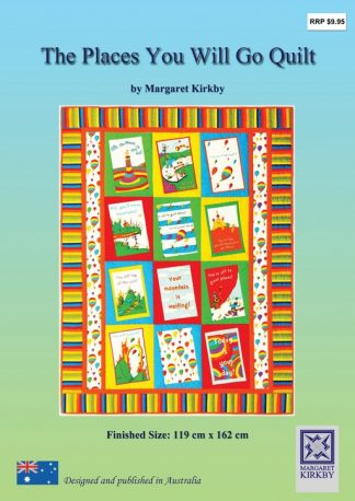 The Places You Will Go Quilt Pattern
